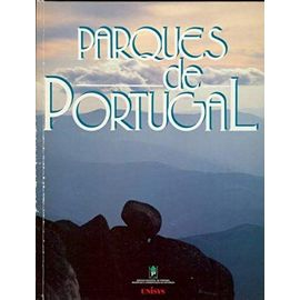 Parques de Portugal (Servico Nacional de Parques, Reservas e Conservacao da Natureza) (Portuguese Edition) - Fernando Pessoa