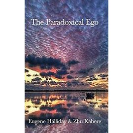 The Paradoxical Ego - Halliday, Eugene