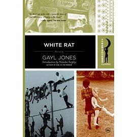 White Rat: Stories (Harlem Moon Classics) - Jones, Gayl