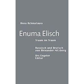 Enuma Elisch - Anna Achmatowa