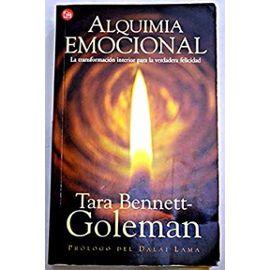 Alquimia Emocional (Spanish Edition) - Tara Bennett-Goleman