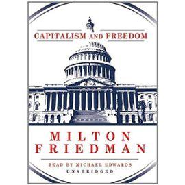 Capitalism and Freedom - Milton Freidman