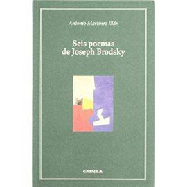 Seis poemas de Joseph Brodsky - Antonio Martínez Illán
