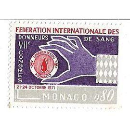 Fédération Internationale des Donneurs de Sang - VIIè Congrès 21-24 octobre 1971 (0,80)