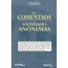 Díaz-Arias Pérez, J: Ley comentada de sociedades anónimas