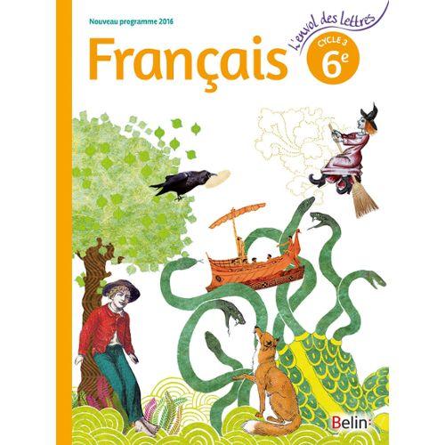 Francais 6e Cycle 3 L Envol Des Lettres