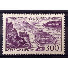 Vues de Grandes Villes - Lyon 300f Violet (Impeccable Aérienne n° 26) Neuf** Luxe (= Sans Trace de Charnière) - Cote 20,00€ - France Année 1949 - N26878