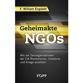 Geheimakte NGOs - F. William Engdahl
