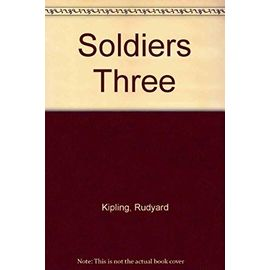 Soldiers Three - Rudyard Kipling