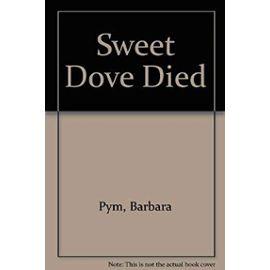 Sweet Dove Died - Barbara Pym