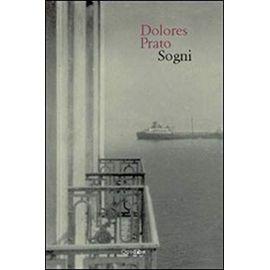 Sogni - Dolores Prato