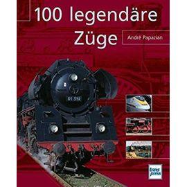 100 legendäre Züge - Unknown
