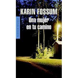 Fossum, K: Una mujer en tu camino