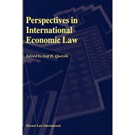 Perspectives in International Economic Law - Asif H. Qureshi
