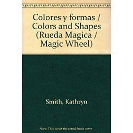 Rueda mágica. Colores y formas