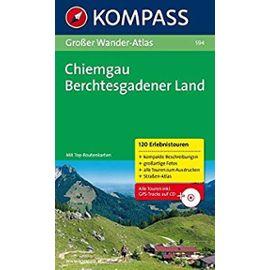 Großer Wander-Atlas Chiemgau-Berchtesgadener Land: 120 Erlebnistouren - Siegfried Garnweidner