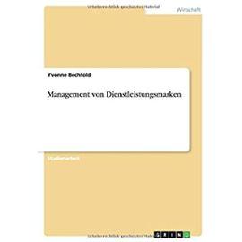 Management von Dienstleistungsmarken - Yvonne Bechtold