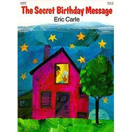 The Secret Birthday Message - Eric Carle