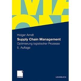 Supply Chain Management: Optimierung Logistischer Prozesse - Unknown