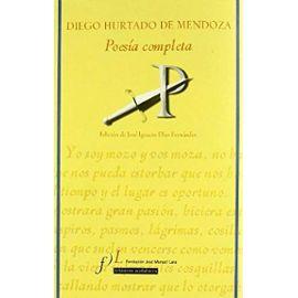 Hurtado De Mendoza, D: Poesía completa