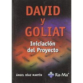 Díaz Martín, Á: David y Goliat : iniciación del proyecto
