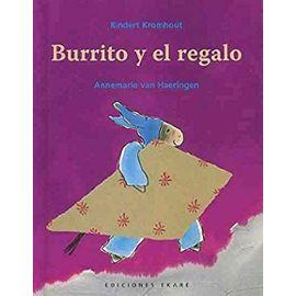Burrito y El Regalo de Yak - Kromhout Rindert