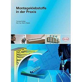 Montageklebstoffe in der Praxis - Majolo, Martin