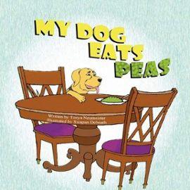 My Dog Eats Peas - Tonya Neumeister