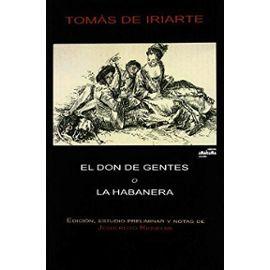 El don de gentes o La habanera - Iriarte, Tomás De