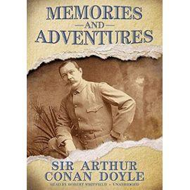 Memories and Adventures - Arthur Conan Doyle