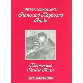 Peter Sokolow's Piano and Keyboard Guide: Klezmer and Hasidie Music - Peter Sokolow