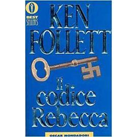 Il codice Rebecca - Ken Follett