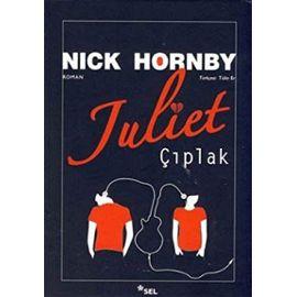 JULIET ÇIPLAK - Nick Hornby