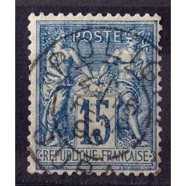 Sage 15c bleu (Type II = N sous U) Papier Quadrillé (Superbe n° 101) Oblitération Poligny (Jura) Propre - France Année 1892 - N26284