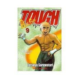 Tough - Tome 9 : La bête est lâchée - Saruwatari Tetsuya