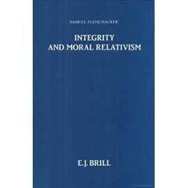 Integrity and Moral Relativism - Samuel Fleischacker