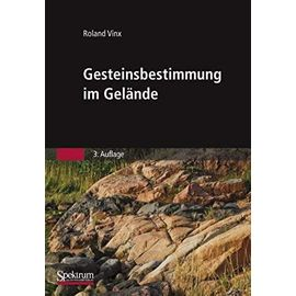 Gesteinsbestimmung im Gelände (German Edition) - Unknown