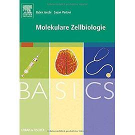 BASICS Molekulare Zellbiologie - Unknown