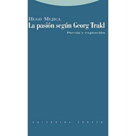 Mújica, H: Pasión según Georg Trakl : poesía y expiación