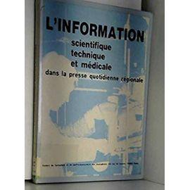 L'Information scientifique, technique et médicale dans la presse quotidienne régionale et départementale - Centre De Formation Et De Perfectionnement Des Journalistes