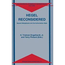 Hegel Reconsidered - H. Tristram Engelhardt Jr.