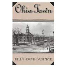 Ohio Town - Helen Hooven Santmyer