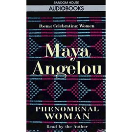 Phenomenal Woman - Maya Angelou