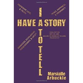 I Have a Story to Tell - Marsialle Arbuckle