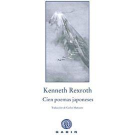 Cien poemas japoneses - Kenneth Rexroth
