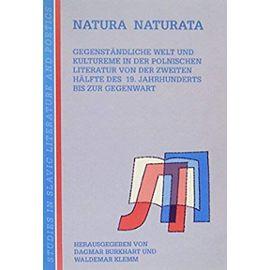 Natura Naturata (Studies in Slavic Literature and Poetics) - Waldemar Klemm