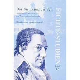 Das Nichts Und Das Sein: Buddhistische Wissenstheorien Und Transzendentalphilosophie - Helmut Girndt