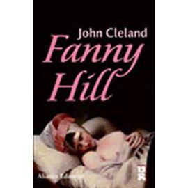 Fanny Hill: Memorias De Una Mujer De Placer (Spanish Edition) - John Cleland