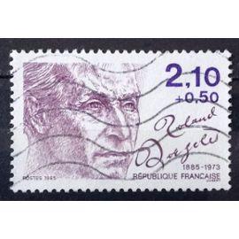 Personnages Célèbres - Roland Dorgelès 2,10+0,50 (Très Joli n° 2359) Obl - France Année 1985 - N26331