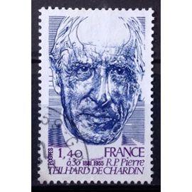 Personnages Célèbres - Teilhard de Chardin 1,40+0,30 (Très Joli n° 2152) Obl - France Année 1981 - N26346